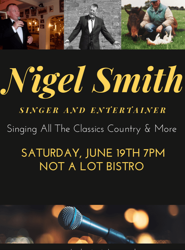 Nigel Smith Singing all the Classics, Country and more on June 19th