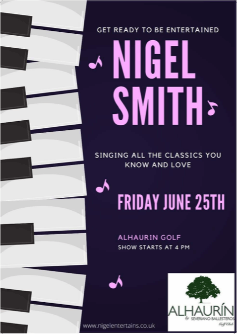 Nigel Smith singing all the classics on June 25th at Alhaurin Golf Club