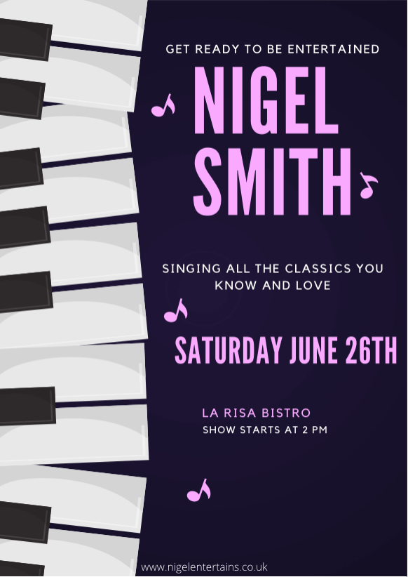 Nigel Smith singing all the classics on June 26th at La Risa Bistro